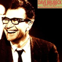 Platinum Mood on Jazz Piano, Vol. 12 — The Dave Brubeck Quartet, Dave Brubeck Octet, Dave Brubeck Trio, Dave Brubeck Quartet, Dave Brubeck Trio, Dave Brubeck Octet