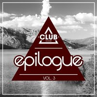 Club Session Epilogue Vol. 3 — сборник