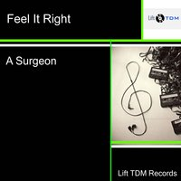 Feel It Right — A Surgeon