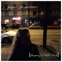 Stay with Me — Jesper Johansson