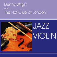 Jazz Violin — Denny Wright & The Hot Club Of London
