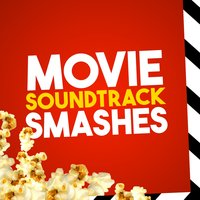 Movie Soundtracks Smashes — Best Movie Soundtracks, Best Movie Soundtracks|Original Motion Picture Soundtrack|Soundtrack