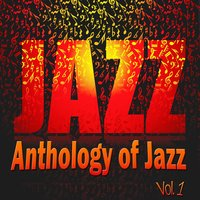 Anthology of Jazz, Vol. 1 — сборник