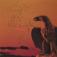 The Earth and the Eagle — David Hunt