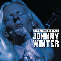 The Best Of Johnny Winter — Johnny Winter