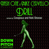 Drill — Mike Cervello, Nash One