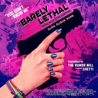 "You Don't Know Me (From ""Barely Lethal"") — The Rumor Mill"