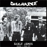Early Demos - March - June 1977 — Discharge