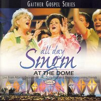 All Day Singin At The Dome — Bill & Gloria Gaither