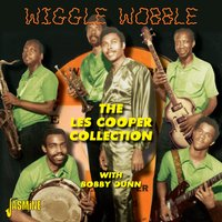 Wiggle Wobble - The Les Cooper Collection with Bobby Dunn — сборник