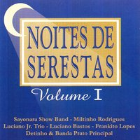 Noites de Serestas, Vol. 1 — сборник
