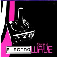Xavier J Presents Electro Wave — сборник