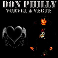 Volver A Verte — Don Philly