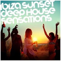 Ibiza Sunset: Deep House Sensations — Deep House Lounge, Saint Tropez Beach House Music Dj, Beach Club House de Ibiza Cafe, Beach Club House de Ibiza Cafe|Deep House Lounge|Saint Tropez Beach House Music Dj