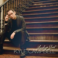 Sunday's Best — Kyle Campbell