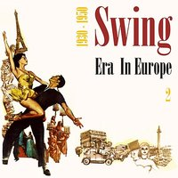 Swing Era in Europe (1930 - 1950), Vol. 2 — сборник