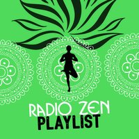 Radio Zen Playlist — Radio Zen Music