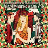 I Wanna Sing Right: Rediscovering Lomax in the Evangeline Country Part Three: Dancing and Seduction — сборник