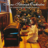 The Ghosts Of Christmas Eve — Trans-Siberian Orchestra