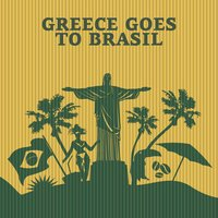 Greece Goes to Brasil — сборник
