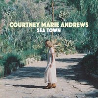 Sea Town — Courtney Marie Andrews