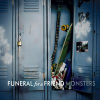 Monsters — Funeral For A Friend