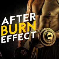 After Burn Effect — Workout Music