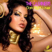 Dark Night Lover — The Cleaners