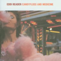 Candyfloss And Medicine — Eddi Reader