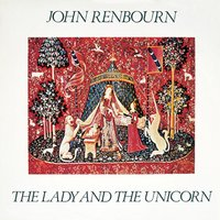 The Lady and the Unicorn — John Renbourn