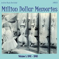 Million Dollar Memories Volume 1 (1941-1945) — сборник