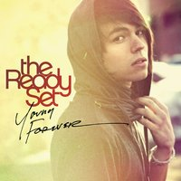 Young Forever — The Ready Set