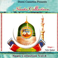 Naats Collection, Vol. 4 — Tahir Qadari
