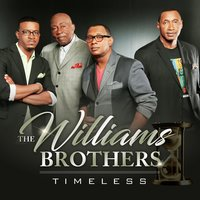 Timeless — The Williams Brothers