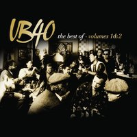 The Best Of UB40 Volumes 1 & 2 — UB40
