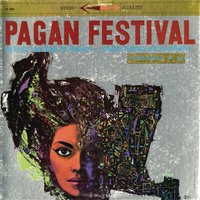 Pagan Festival: An Exotic Love Ritual For Orchestra — Dominic Frontiere & His Orchestra, Dominic Frontiere
