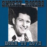 Born to Love — Smokey Rogers