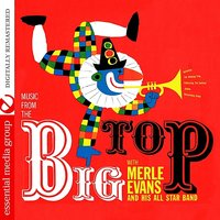 Music From The Big Top — Merle Evans And His All-Star Band
