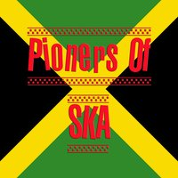 Pioneers of Ska — сборник