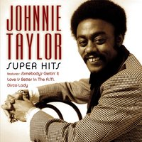 Super Hits — Johnnie Taylor