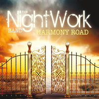 Harmony Road — The Nightwork Band