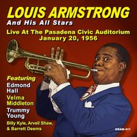 Louis Armstrong & His All Stars: Live At the Pasadena Civic Auditorium January 20, 1956 — Louis Armstrong, Velma Middleton, Edmond Hall
