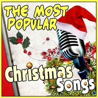 The Most Popular Christmas Songs — сборник