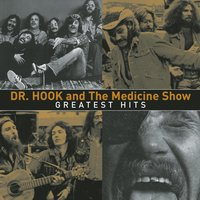 Greatest Hits — Dr. Hook & The Medicine Show
