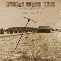Agriculture — Wentus Blues Band