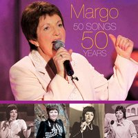 50 Songs 50 Years — Margo