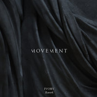 Ivory — Movement