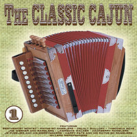The Classic Cajun Vol 1 — сборник