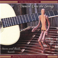 Dancin' Cross the Strings — Steve and Ruth Smith