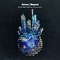 Fly To New York feat. Zoe Johnston — Above & Beyond feat Zoe Johnston